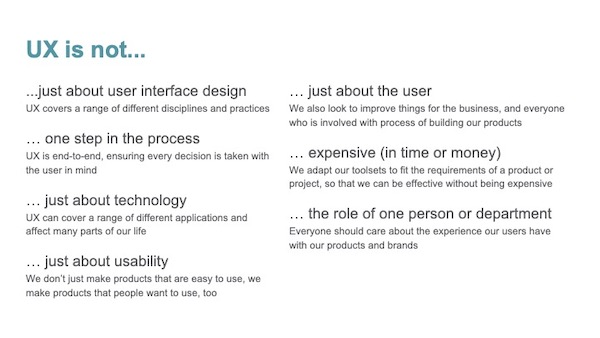 """Screenshot of a presentation slide, with """"UX is not"""", and a list of different misconceptions around UX"""